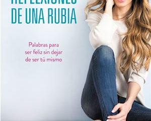 Vanesa Romero publica Reflexiones de una Rubia